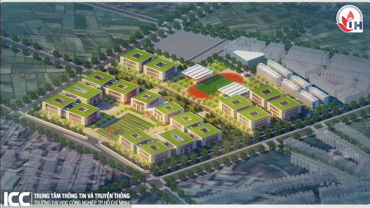 Giới thiệu Trường ĐH Công Nghiệp TP.HCM và Dự án xây dựng cơ sở tại Quận 12