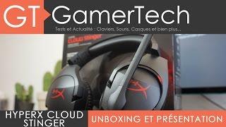 HyperX Cloud Stinger - Unboxing & Présentation [FR] - Un casque gaming de qualité pour 50€ !