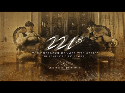221B The Sherlock Holmes Web-Series (Season One)