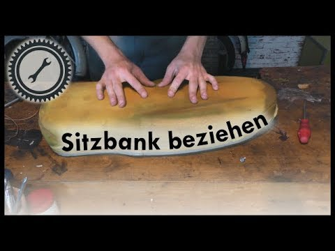sitzbank beziehen simson tutorial youtube. Black Bedroom Furniture Sets. Home Design Ideas