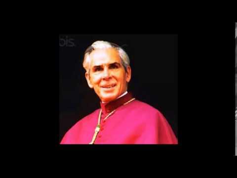 Bishop Fulton Sheen - First the Spiritual, Then Take Action