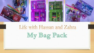 My Bag-pack for School by Hassan &amp Zahra