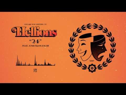 Hellions - 24 feat. Josh Franceschi