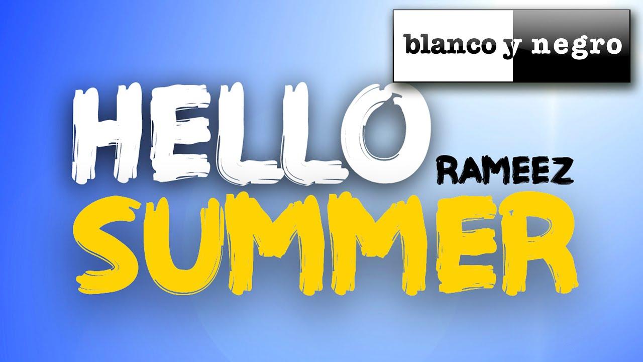 Rameez   Hello Summer (Official Audio)