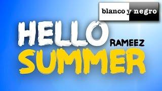 Rameez Hello Summer Official Audio