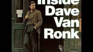 Dave Van Ronk - Motherless Children