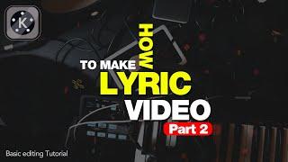 Lyrics Video Tutorial Part 2 | Hardcore Effect ?