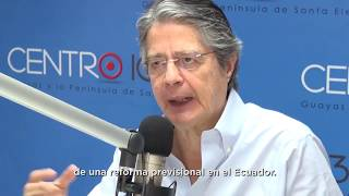 Guillermo Lasso - Necesitamos un IESS eficiente