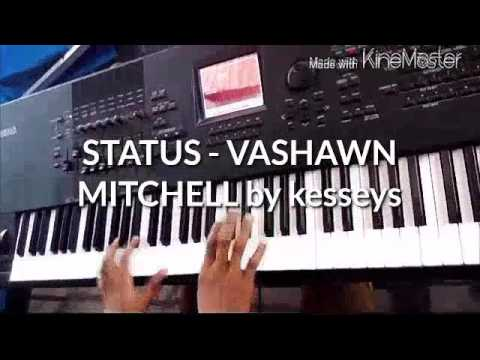 STATUS BY VASHAWN MITCHEL-PART 2