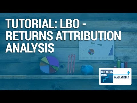 LBO - Returns Attribution Analysis