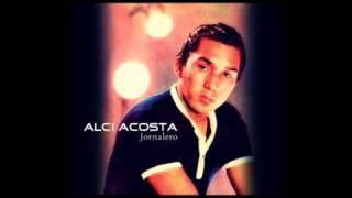 Alci Acosta - Jornalero (version original)