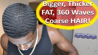 How To Get Big, Fat 360 waves with Nappy Hair!