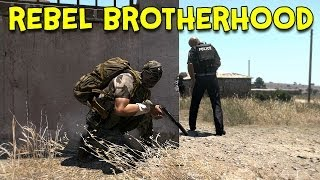 REBEL BROTHERHOOD! - Arma 3 Altis Life - Ep.6