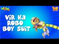 Vir Ka Robo Boy Suit - Vir: The Robot Boy - Kid's animation cartoon series