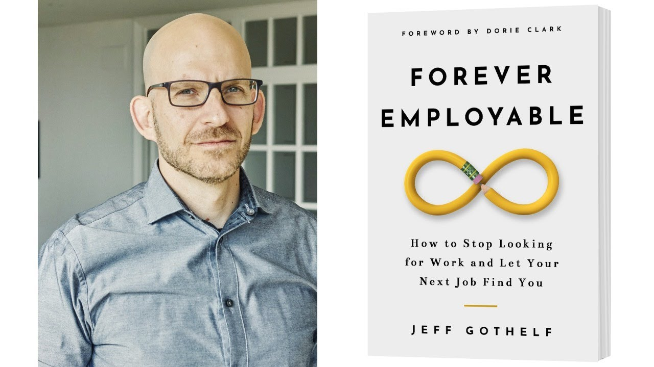 Image for Forever Employable: How to Stop Looking for Work and Let your Next Job Find You webinar