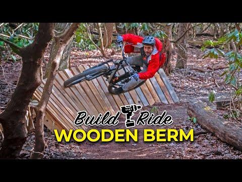 Building & Riding a FAST wooden berm