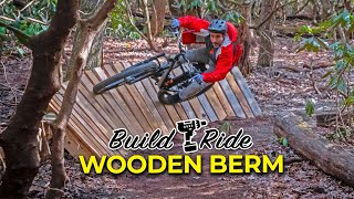 Building & Riding a FAST wooden berm