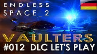 Endless Space 2: Vaulters DLC[deutsch][#012]: