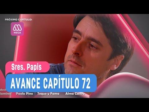 Sres Papis - Avance Capítulo 72