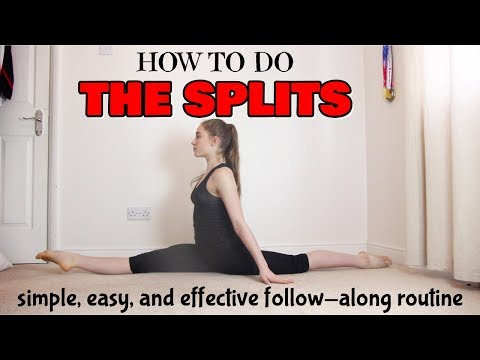 HOW TO DO THE SPLITS: QUICK, EASY, FAST, AND EFFECTIVE FOLLOW-ALONG ROUTINE