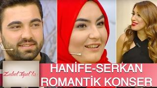 Zuhal Topal'la 114. Bölüm (HD) | Hanife - Serkan Hangi ünlü İsimin Konserinde Romantik Anlar Yaşadı?