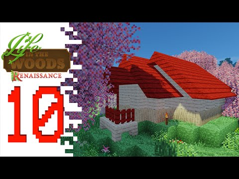 Life In The Woods: Renaissance - EP10 - House On The Hill (Minecraft)