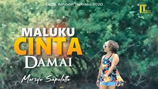 Gambar cover Mersye Sapulette - MALUKU CINTA DAMAI [Official Music Video] Lagu Ambon Terbaru 2020