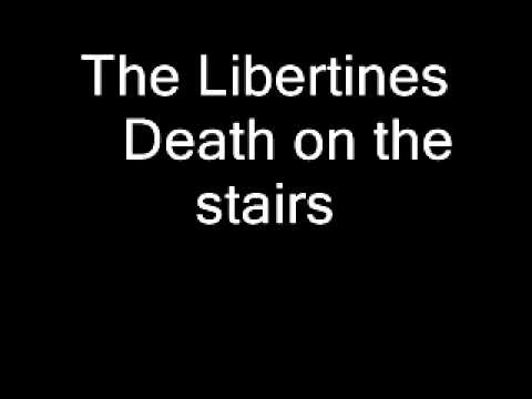 The Libertines - Death on the stairs (with lyrics) HD