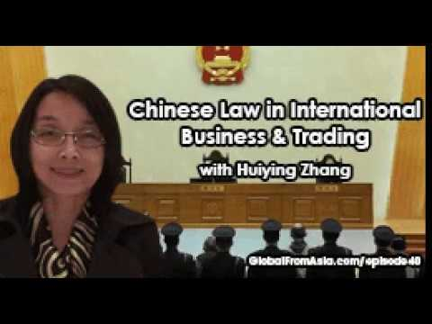 Podcast | Chinese Law in International Business & Trading with Huiying Zhang