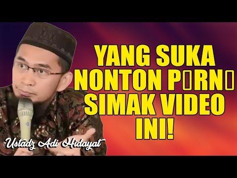 YANG SUKA NONTON PORN0, SIMAK VIDEO INI! Ustadz Adi Hidayat, Lc.., MA