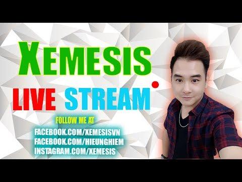 Xemesis - VOD Stream Ngày 18/07/2017