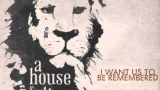 A House for Lions - Ease My Mind