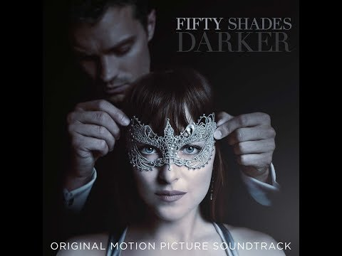 Fifty Shades Darker Original Motion Picture Soundtrack