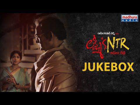 Lakshmi's NTR JukeBox | Lakshmi's NTR Movie Songs | RGV | Kalyani Malik | Sira Sri | Madhura Audio