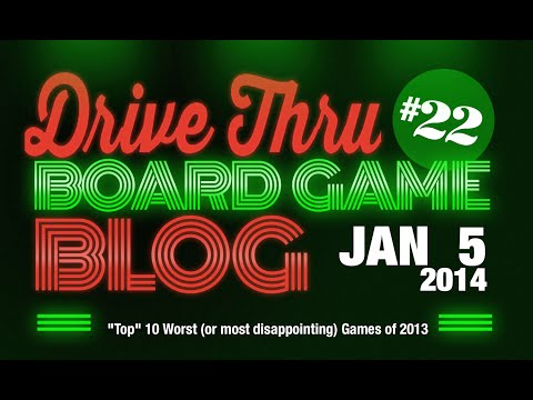 """DTBGB #22 - """"Top"""" 10 Worst (or most disappointing) Games of 2013"""