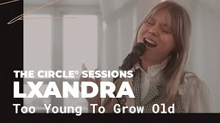 Lxandra Too Young To Grow Old.mp3