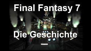 Final Fantasy 7 [German] - Die Geschichte