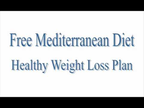 Free Mediterranean Diet Healthy Weight Loss Plan