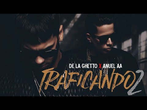 Traficando 2 - Anuel AA, De La Ghetto (Beta Audio)