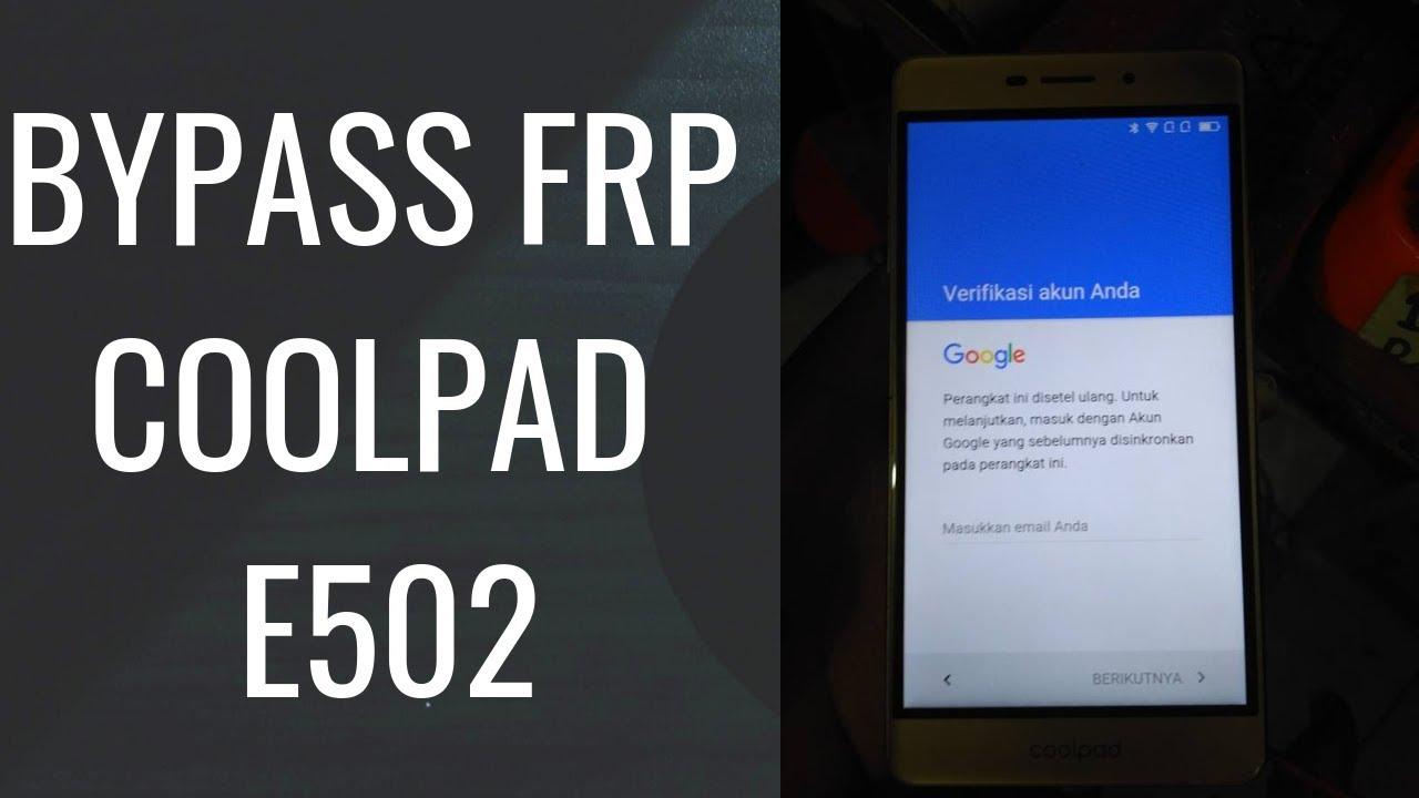 Cara Bypass Frp Coolpad E502 Sky 3