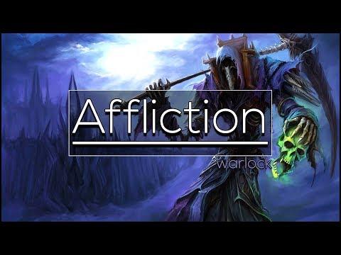 Legion - Affliction Warlock | Full DPS Guide 7.3.5 [Basics PvE]