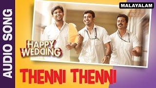 Download Hindi Video Songs - Thenni Thenni (Audio Song) | Happy Wedding | Soubin Shahir, Sharafudeen & Siju Wilson