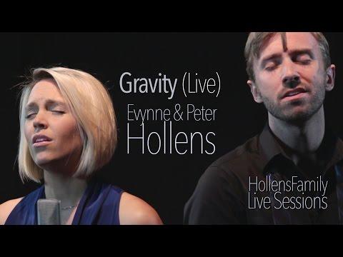 Sara Bareilles - Gravity (LIVE) - Evynne Hollens Feat. Peter Hollens