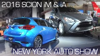 2016 Scion iM & iA Offer Sophisticated Features at Entry-Level Prices - New York Auto Show 2015