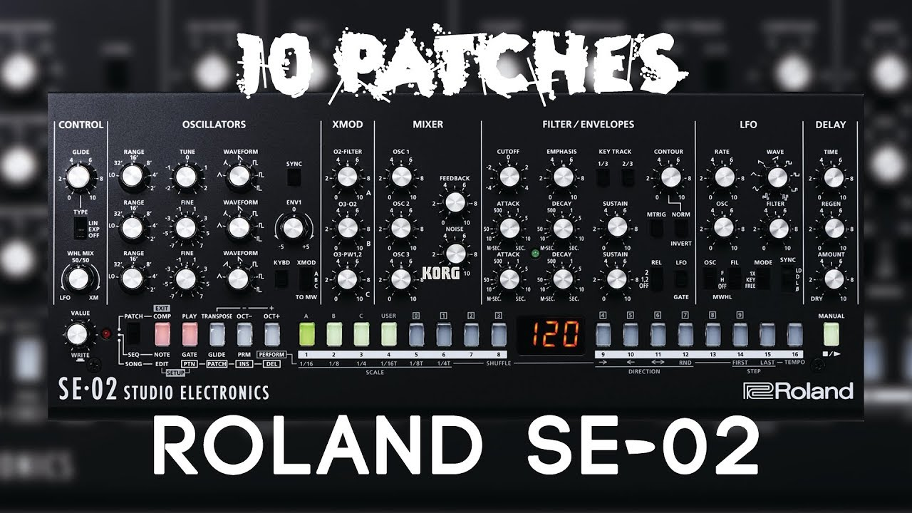 10 Patches on the Roland SE-02 (no talking)