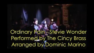 Ordinary Pain - Stevie Wonder - Brass Band Cover by The Cincy Brass