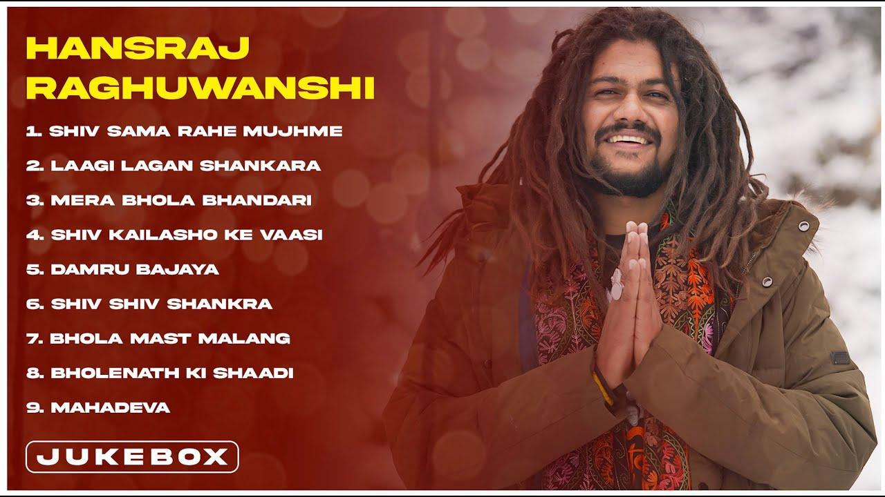 Download Top Bholenath Song of Hansraj Raghuwanshi  Juke Box  
