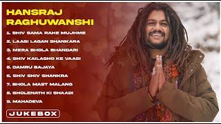 Top Bholenath Song of Hansraj Raghuwanshi |Juke Box |