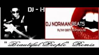 DJ NORMAN BEATS Feat DJ HOUSSAM - Beautiful People Remix ( Sur Forum Virtual Dj Atomix Productions )