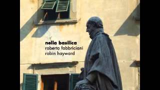 Roberto Fabbriciani & Robin Hayward - Nella Basilica